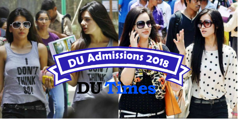 Delhi University Admission 2018: Application Form, Dates, Courses, Eligibility Criteria