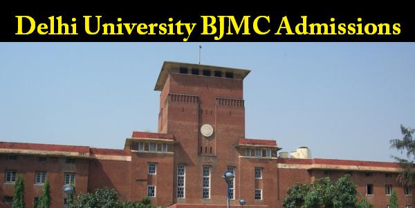 Delhi University BJMC Admission and Eligibility Criteria