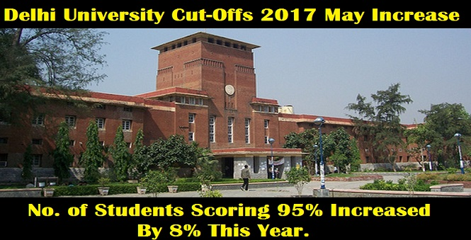 Delhi University Cut-Offs Expected To Increase This Year