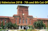 DU Admission 2018 - 7th and 8th Cutoff List